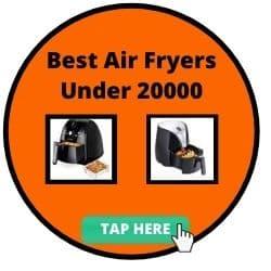 Best Air Fryer under 20000
