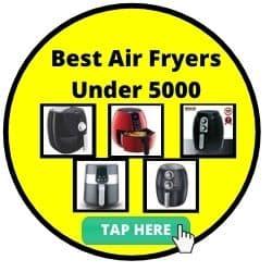 Best Air Fryers under 5000