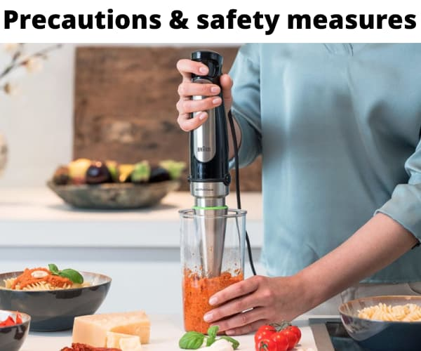 Precautions & safety measures